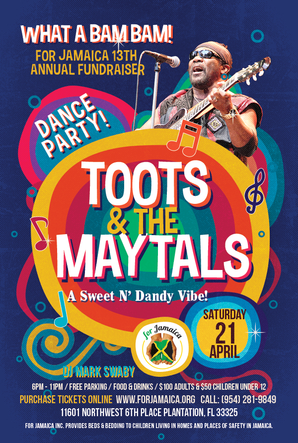 For Jamaica 13th Annual Annual Fundraiser and Dance Party with Toots and The Maytals